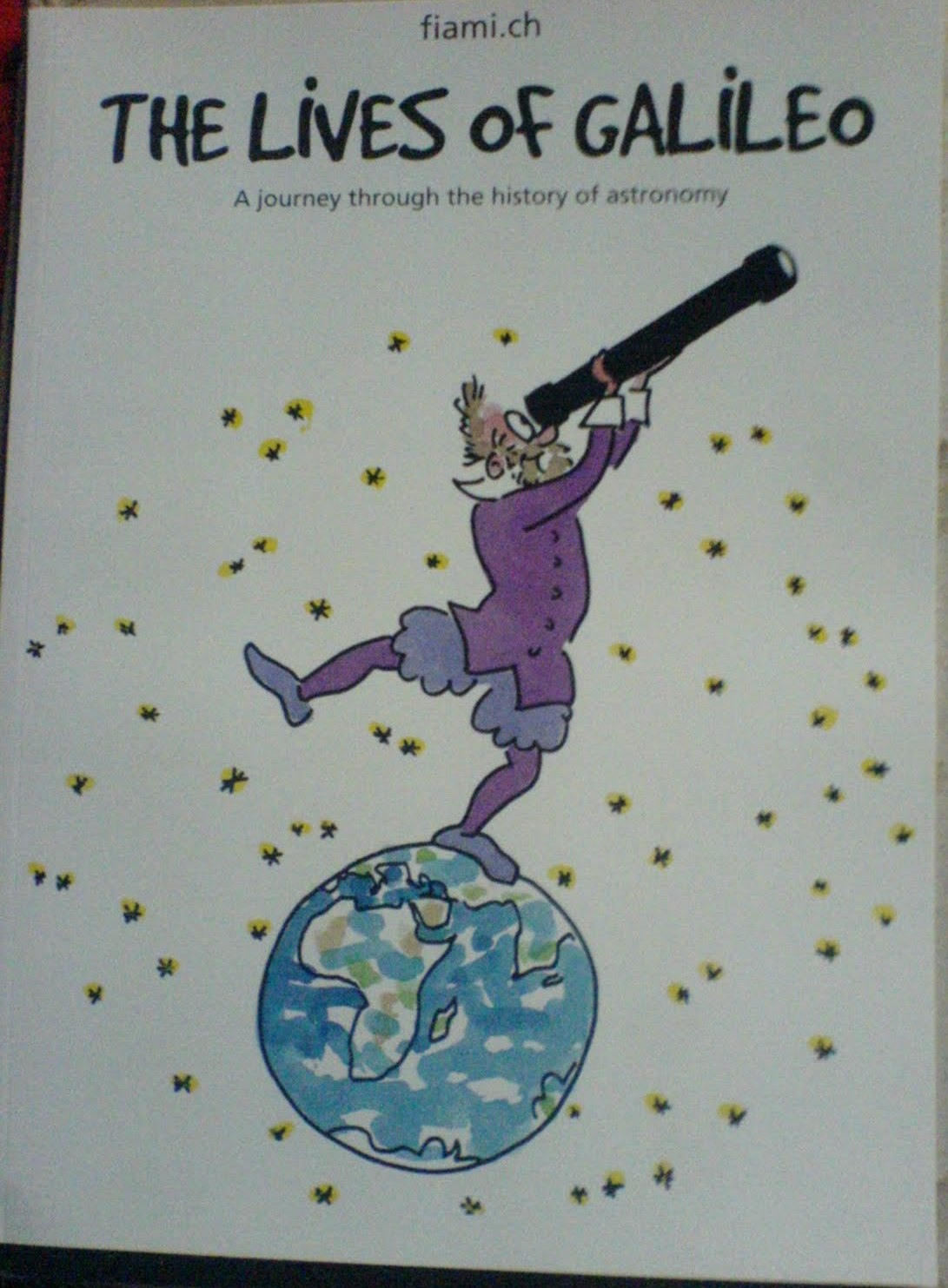 Fiami Sent me a Christmas Gift for IYA2009 : The Lives of Galileo